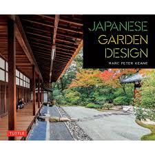 Japanese Landscape Design Japanese Garden Design Tuttle Publishing