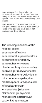 Stanford Vending Machines Simple Spn Season 48 Dean Visits Stanford To Get His Brother To Help Him