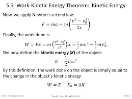 5 3 The Work Energy Theorem Kinetic Energy Ppt Download