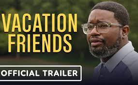 1 day ago · vacation friends: Vacation Friends Movie Trailer 2021 John Cena Lil Rel Howery And Yvonne Orji Ign 711web
