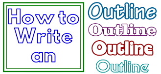 How To Write Essay Outline Learning To Write An Outline For An Article Essay Or Novel