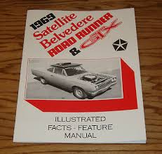 1968 plymouth belvedere satellite road runner gtx wiring diagram 1969 plymouth belvedere satellite gtx road runner facts feature manual 69