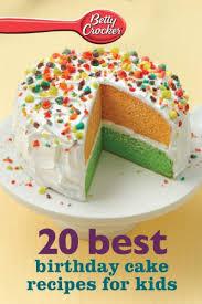 Betty Crocker 20 Best Birthday Cakes Recipes For Kids Betty Crocker
