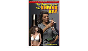 Amazon.fr - The Secretary and the Shrink Ray - Sizemore, Penny ...