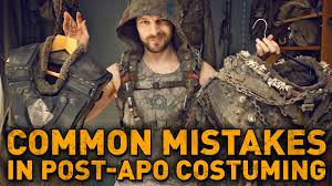 6 COMMON MISTAKES you probably make in post-apocalyptic costuming ...