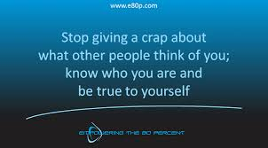 Quote Be True To Yourself Best Of Ellory Wells Business Coaching Consulting