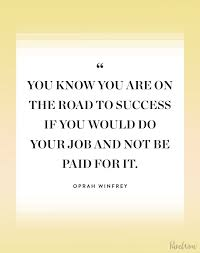 How To Do A Quote For A Job 16 Quotes From Oprah That Will Inspire You Purewow