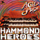 Legends of Acid Jazz: Hammond Heroes album by Larry Young