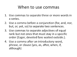 When To Use Comma The Use Of Commas Before And After Interrupters