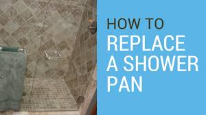 how to replace a shower pan