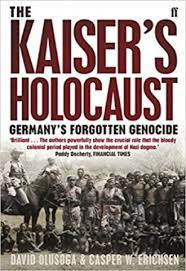 centuries of genocide essays and eyewitness accounts th edition the kaiser s holocaust s forgotten genocide and the colonial roots of nazism