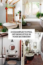 24 Beispiele Für Den Boho Stil In Ihrem Badezimmer