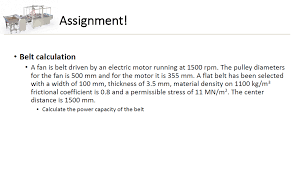 belt calculation a fan is belt driven by an electric motor running at