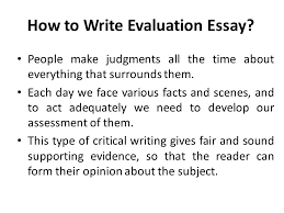 evaluation essay lecture recap how to write an argumentative  how to write evaluation essay