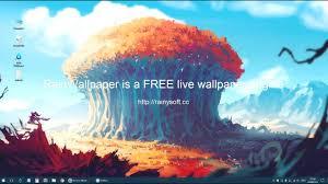 Rainwallpaper Live Wallpaper Engine For Windows