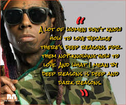 Rap Quotes About Love Impressive Lil Wayne Love Quotes 48 Love Lyrics From The Rap Phenom