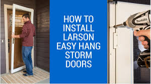 How-to Install LARSON EasyHang Storm Door - YouTube