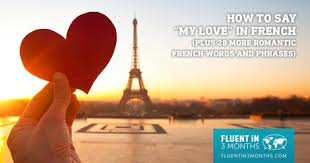 """How to Say """"My Love"""" in <b>French</b> (Plus 28 More Romantic <b>French</b> ..."""