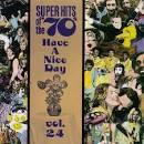 Super Hits of the '70s: Have a Nice Day, Vol. 24