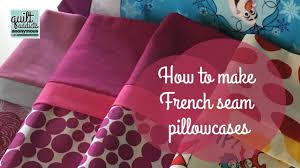 Pillowcase Pattern With French Seams