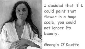 Georgia O Keeffe Quotes 42 Awesome Quotes About Georgia O Keeffe 24 Quotes