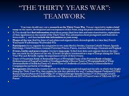 gertakizunak aztertzen gertakizun baten inguruko txosten bat the thirty years war teamwork your team should carry out a research on the thirty