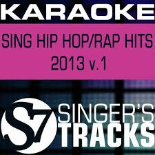 Karaoke Sing Hip Hop Rap Hits 2013 V 1 By S7 Karaoke Band