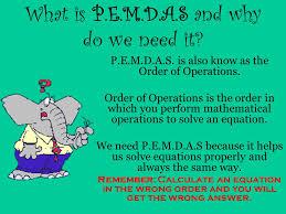 what is p e m d a s and why do we need it