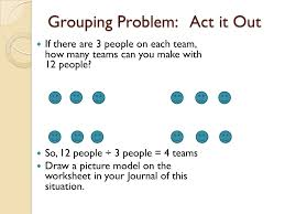 Dividing: Grouping vs. Sharing CCSS.6.NS.1: Apply and extend ...