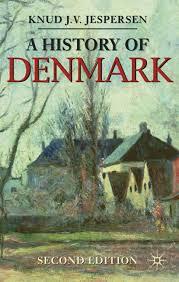 A History of Denmark (Macmillan Essential Histories): Amazon.es: Jespersen,  Knud J. V., Hill, Ivan, Wade, Christopher: Libros en idiomas extranjeros