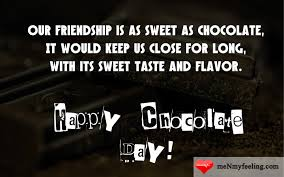 Chocolate Day Wishes And Quotes 2018 Me My Feeling