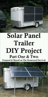 1000 ideas about power trailer utility trailer great article from jeffrey yago on backwoods home website he tells us that we can build a solar trailer can create energy for camping power equipment o