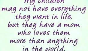 I Love My Children Quotes Mesmerizing I Love My Children Quotes And Sayings Bakergalloway Charming Quotes