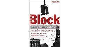 The Bernie Rhodenbarr Mysteries, Volume Two by Lawrence Block