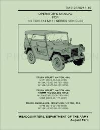 1960 1978 military jeep m151 repair shop manual reprint 1969 1978 jeep m151 owner s manual reprint military tm 9 2320218 10