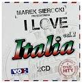 Marek Sierocki Przedstawia: I Love Italia