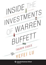 inside the investments of warren buffett twenty cases yefei lu  book