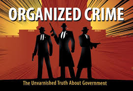 organized crime the unvarnished truth about government  organized crime the unvarnished truth about government institute