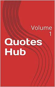 Amazon Quotes Hub Volume 40 EBook Shalini Das Subham Impressive Quotes Hub