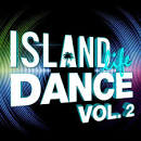 Island Life Dance, Vol. 2