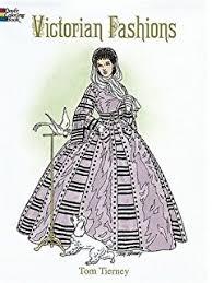 victorian fashions coloring book dover fashion coloring book