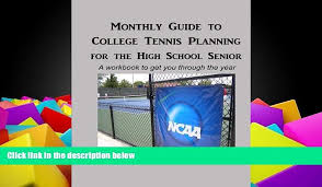 monthly planning guide audiobook monthly guide to college tennis planning for the high