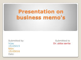 Presentation On Business Memo's