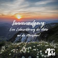 Sonnenaufgang Eine Liebeserklärung Der Natur An Die Menschen