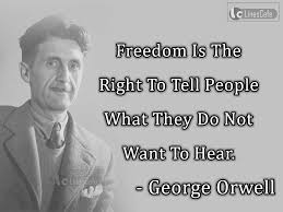 Novelist George Orwell Top Best Quotes With Pictures Linescafecom
