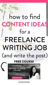 how to content ideas for a lance writing job and write  how to content ideas for a lance writing job and write the post lance writing jobs write online and blog topics