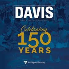 Wvu Davis College Celebrating 150 Years By Wvu Davis