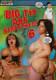 Ass big stretcher tit