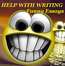 funny essay help writing funny essay papers funny topics help writing funny essays