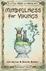 mindfulness for vikings inspirational es and pictures encouraging a happy stress free life for s